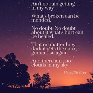 Ain't no rain getting in my way What's broken